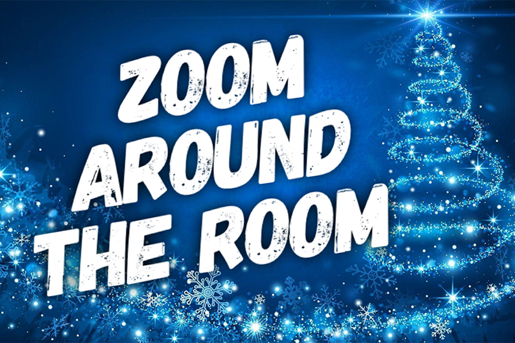 Christmas Zoom Around The Room